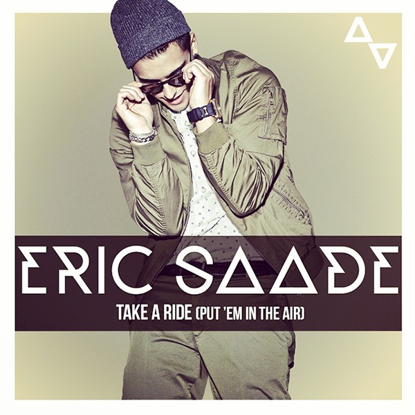 Eric-Saade-Take-a-Ride-Put-Em-In-the-Air-2014